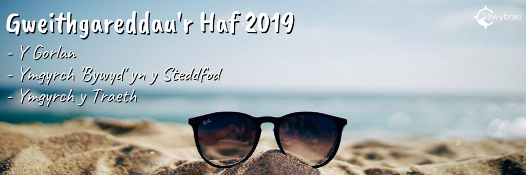Gweithgareddau'r Haf 2019